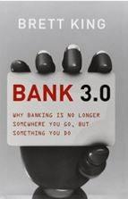 Fintech Book Brett King Bank 3.0