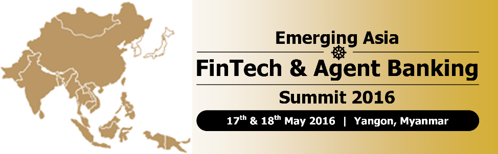 Emerging-Asia-FinTech-Agent-Banking-Summit-2016