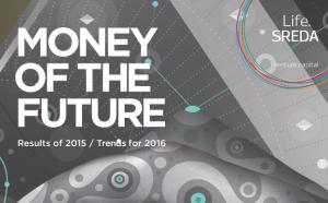 Money of the Future 2015, 2016 Life.SREDA