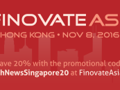 FINOVATE The Fintech Show is Back in Asia. This Time in Hong Kong