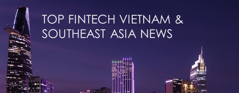 Top Fintech Vietnam News – September 2016