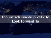 Top Fintech Events in 2017 To Look Forward To