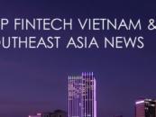 Top Fintech Vietnam News from July/August 2017
