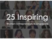 25 Inspiring Women Entrepreneurs in Singapore