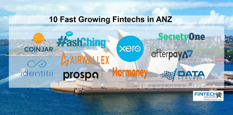 10 Fast Growing Fintechs in Australia and New Zealand