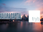 tryb:  Investment Of US$30 Million By Makara Innovation Fund To Accelerate The Development Of Its Financial Infrastructure Platform For ASEAN