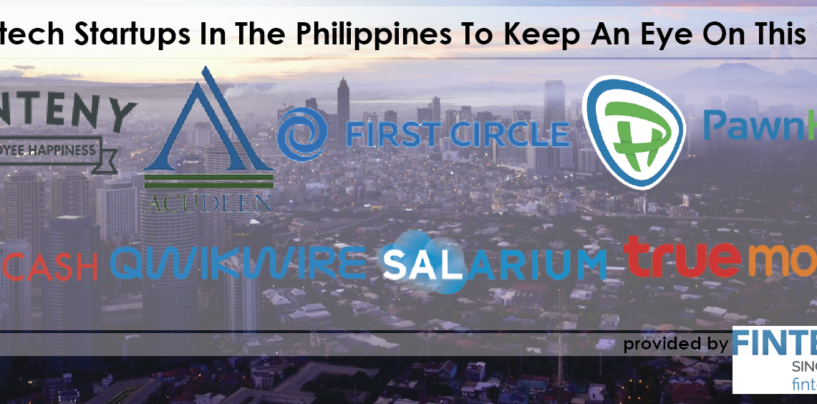 8 Fintech Startups In The Philippines To Keep An Eye On This Year