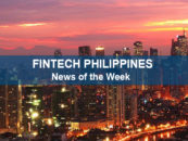 Top 5 Fintech Philippines News of the Week (CW 22)