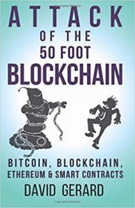 Attack of the 50 Foot Blockchain- Bitcoin, Blockchain, Ethereum & Smart Contracts