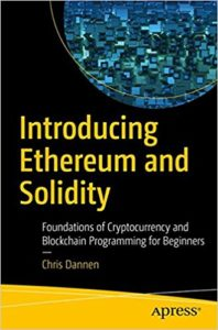 Introducing Ethereum and Solidity- Foundations of Cryptocurrency and Blockchain Programming for Beginners
