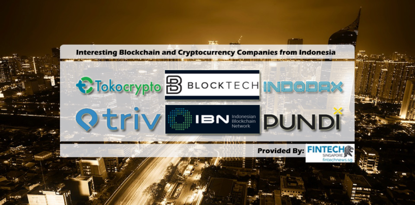 Interesting Blockchain Startups and Organizations from Indonesia