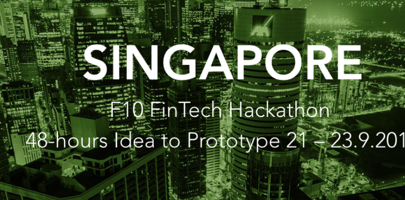 F10 FinTech Hackathon in Singapore – Get Access to Fintech Trends and Young Talents