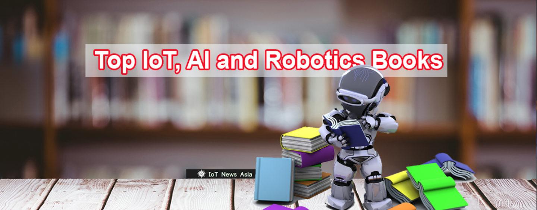 Top IoT, AI and Robotics Books