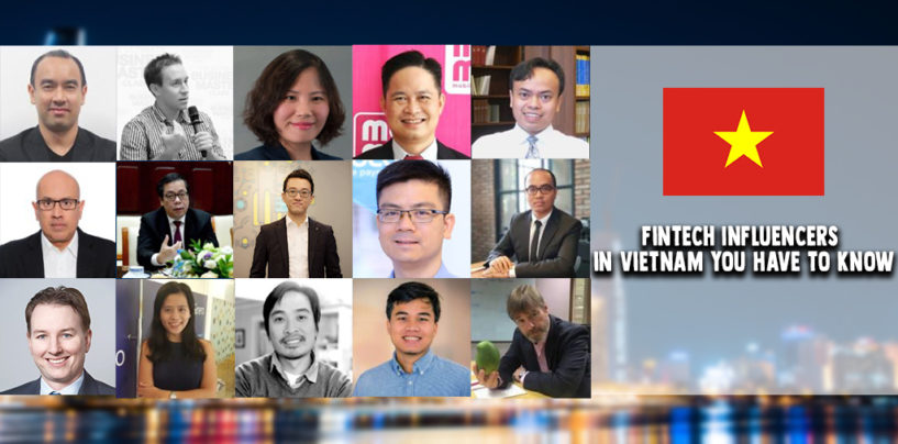 15 Fintech Influencers in Vietnam You Have to Know