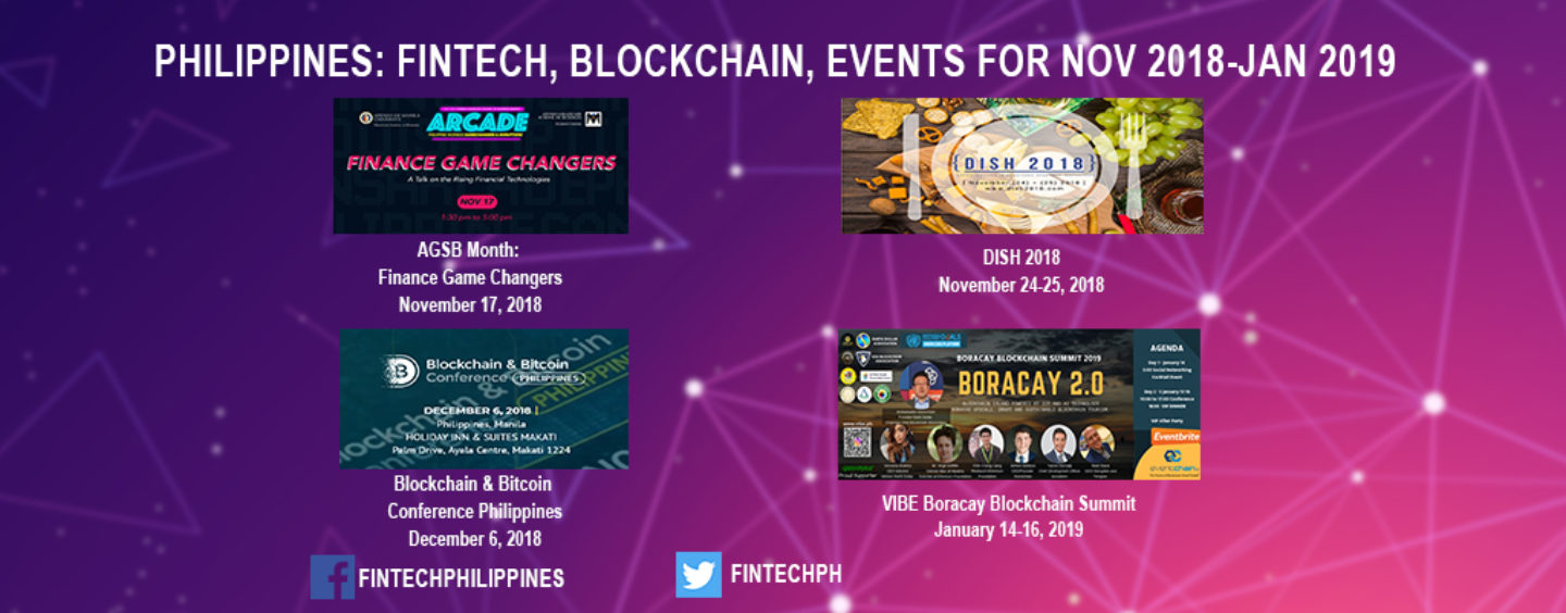 Philippines: 4 Fintech, Blockchain Events for November 2018 to January 2019