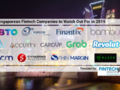 These Are The 13 Fintech Companies to Watch in Singapore in 2019