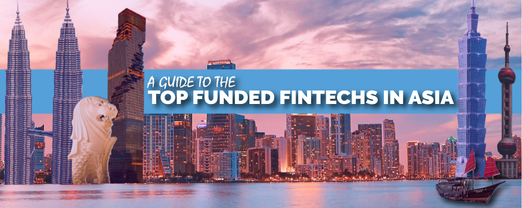 Top Funded Fintech in Asia - Blurb 2