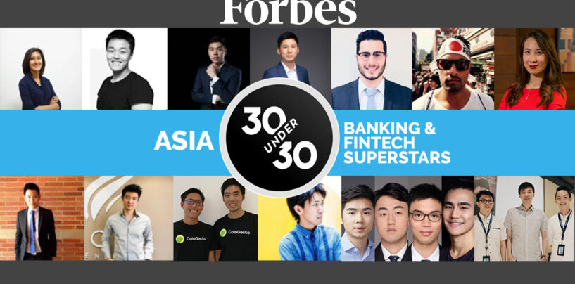 Forbes 30 Under 30 Asia 2019's Banking And Fintech Superstars