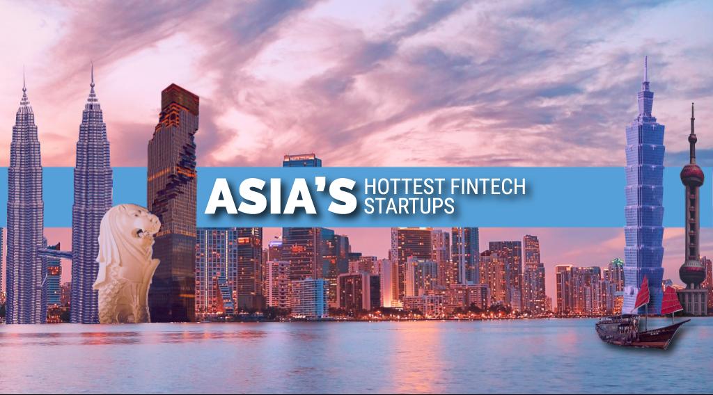 Top Fintech Startups Asia
