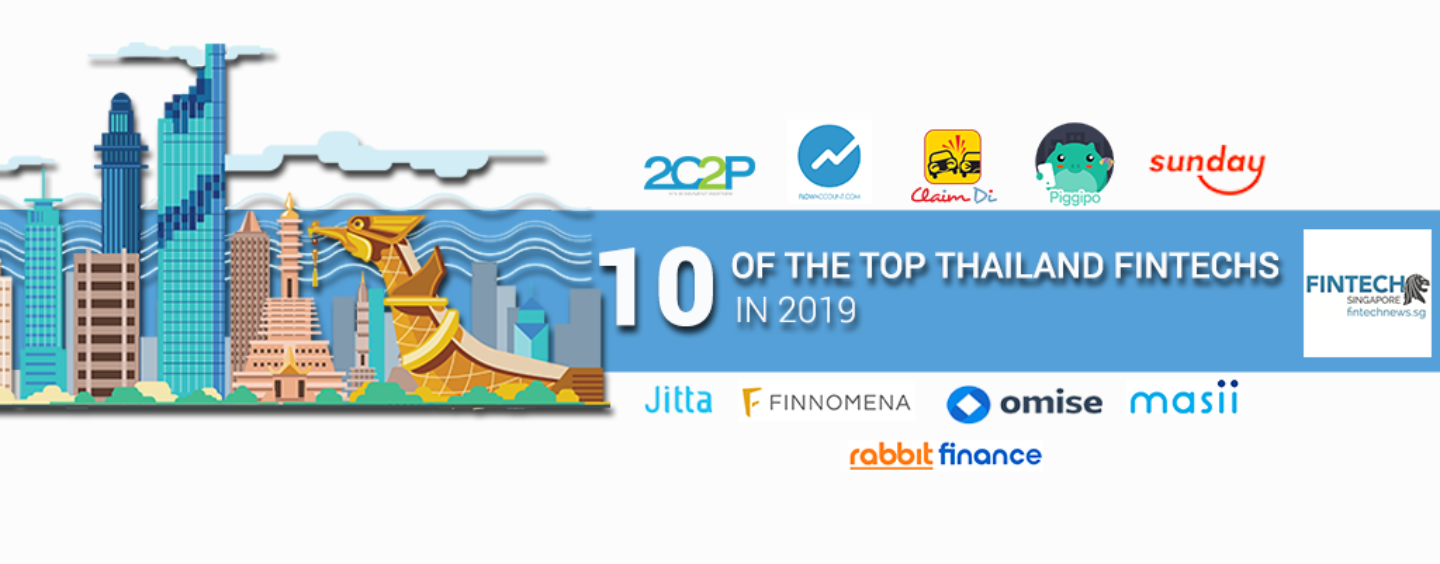 Top 10 Fintech Startups and Companies in Thailand to Keep an Eye On in 2019