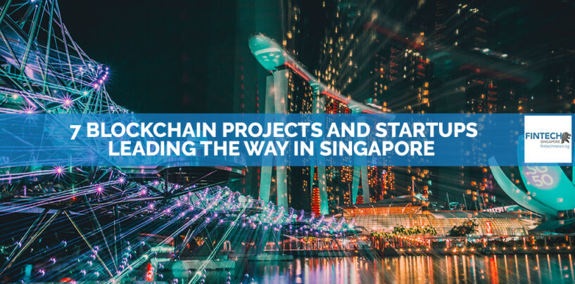 7 Blockchain Projects and Startups Leading the Way in Singapore