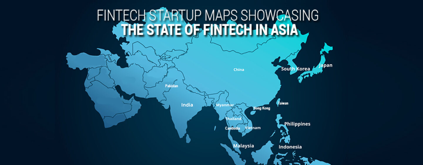 15 Fintech Maps Showcasing the State of Fintech in Asia