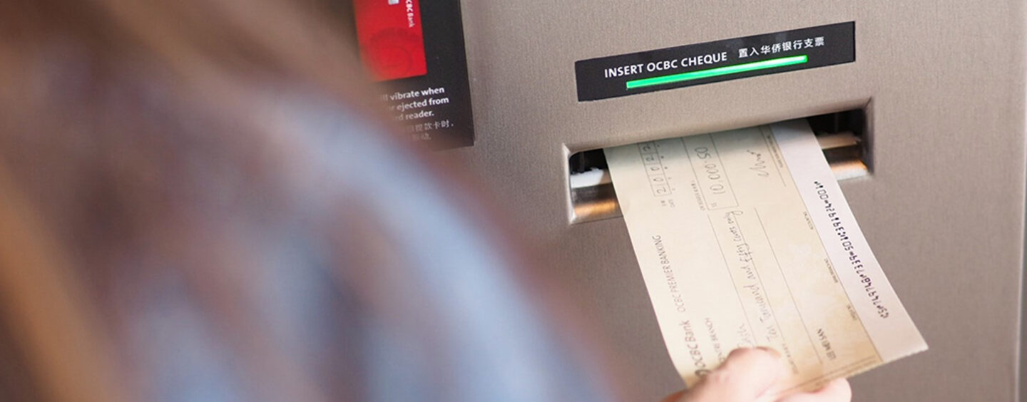 OCBC Enables Instant Cash-out For Cheques under $30,000