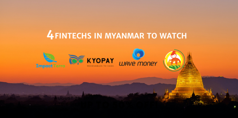 4 Fintechs in Myanmar to Watch
