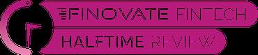 Finovate Fintech Halftime Review