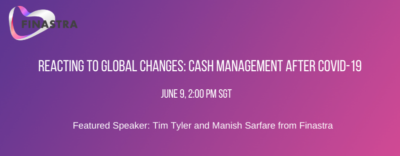 Reacting to Global Changes_ Cash Management after COVID-19