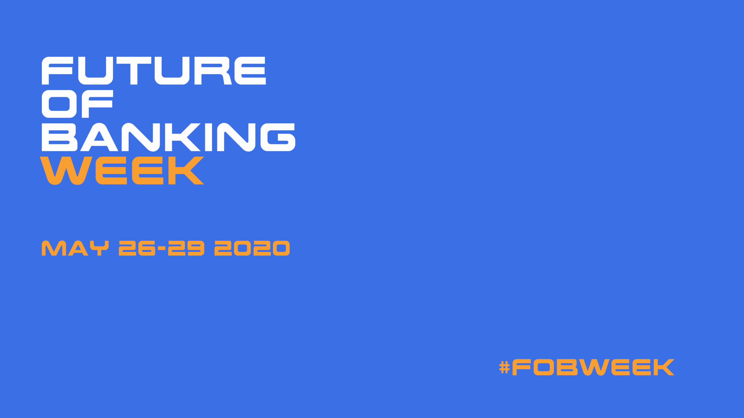 The Future of Banking Week