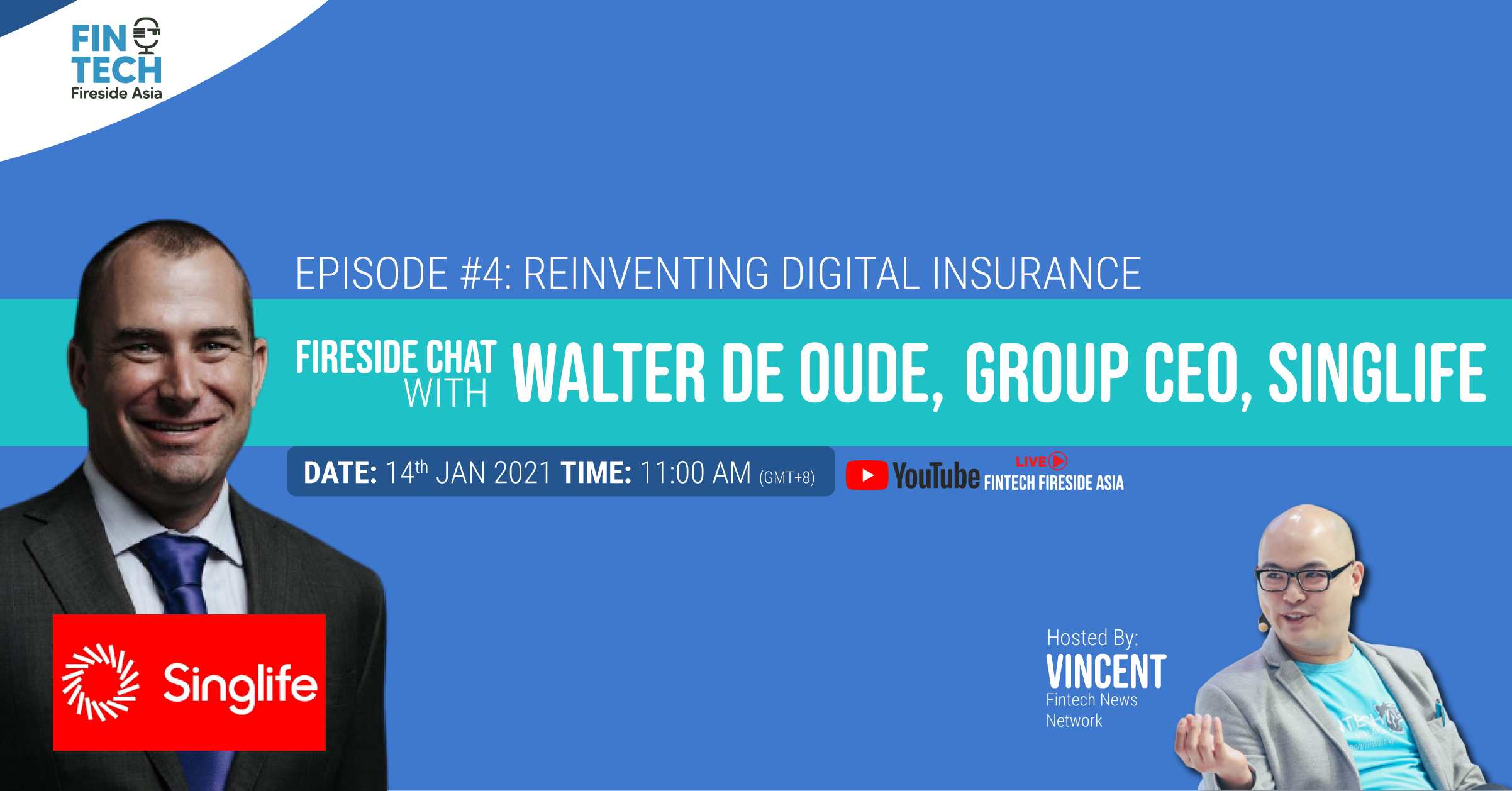 Reinventing Digital Insurance ft: Walter de Oude, Group CEO Singlife