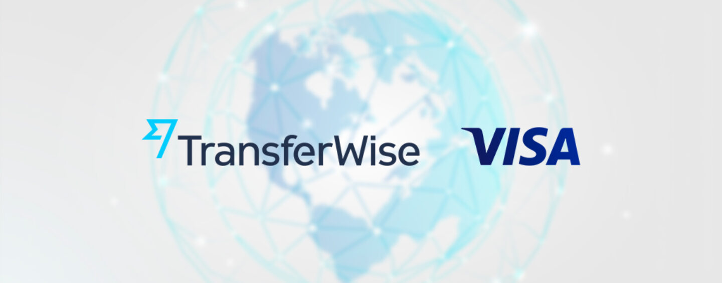 TransferWise and Visa Expands Global Partnership