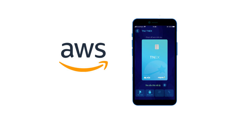 Vietnamese Digital Bank TNEX Selects AWS for Its Cloud Services