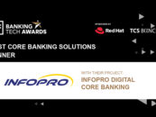 INFOPRO Named as Best Core Banking Solution Provider in Banking Tech Awards