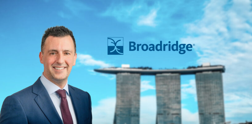 Broadridge Enhances APAC Leadership Bench With New Hire for Regional Expansion Plans