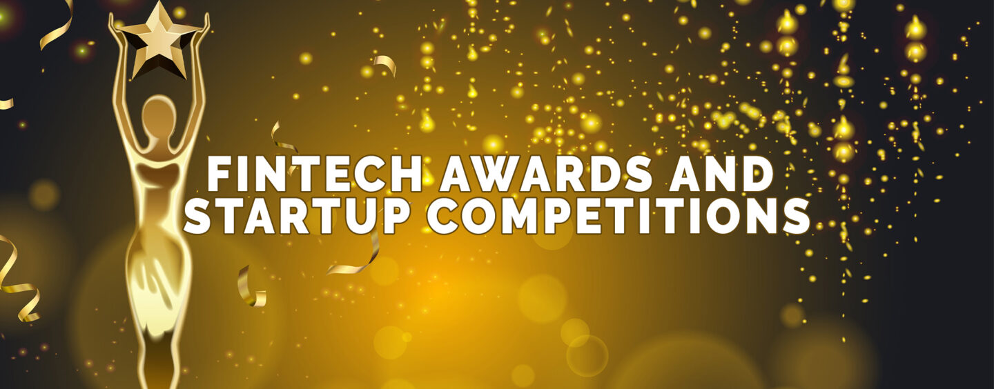 9 Fintech Awards and Startup Competitions to Apply for ASAP