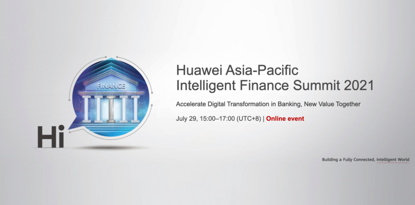 Huawei Vows To Enable Digital Ecosystem-Based Finance in APAC