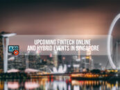 7 Upcoming Fintech Online and Hybrid Events in Singapore