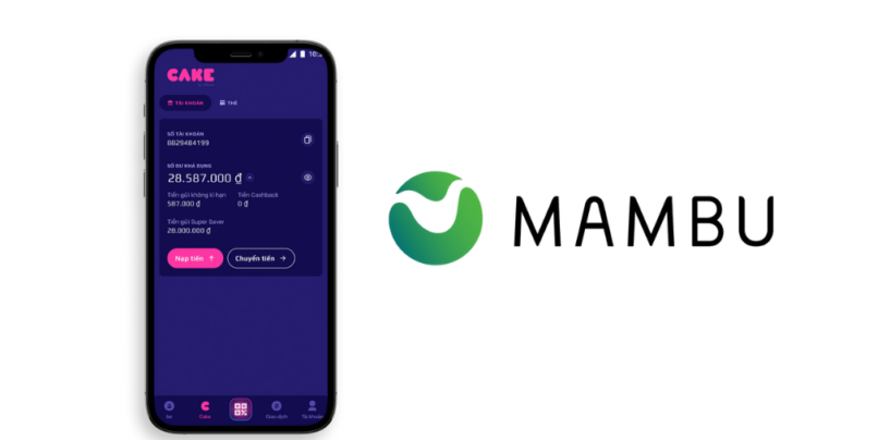 Vietnamese Digital Bank Cake Taps Mambu's Cloud Platform to Scale Its Operations